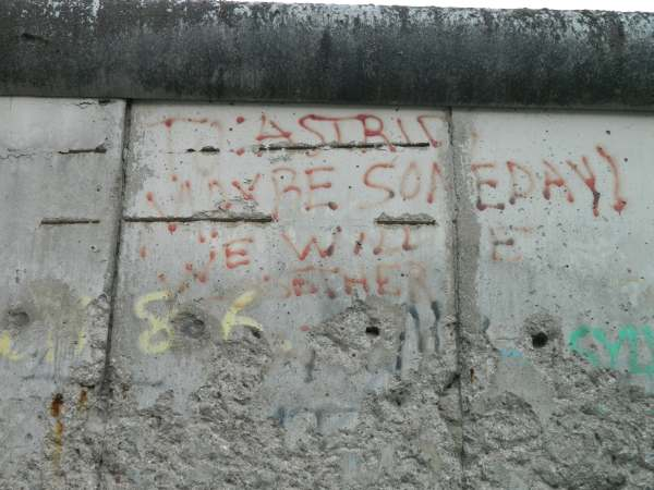 """To Astrid, maybe someday we will be together"" - Heartbreaking graffiti from the Berlin Wall"